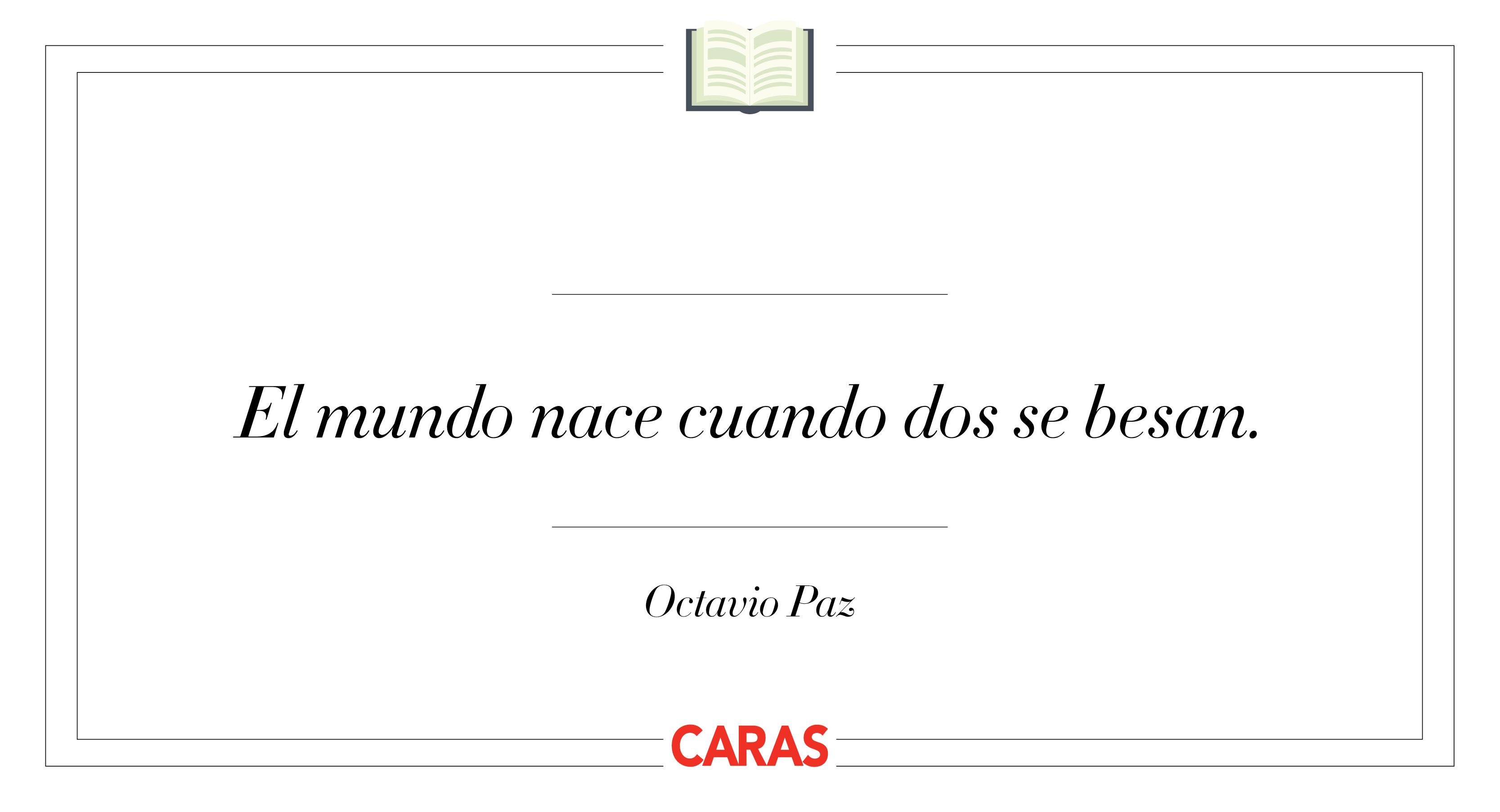 10 Frases Imperdibles De Octavio Paz Revista Caras