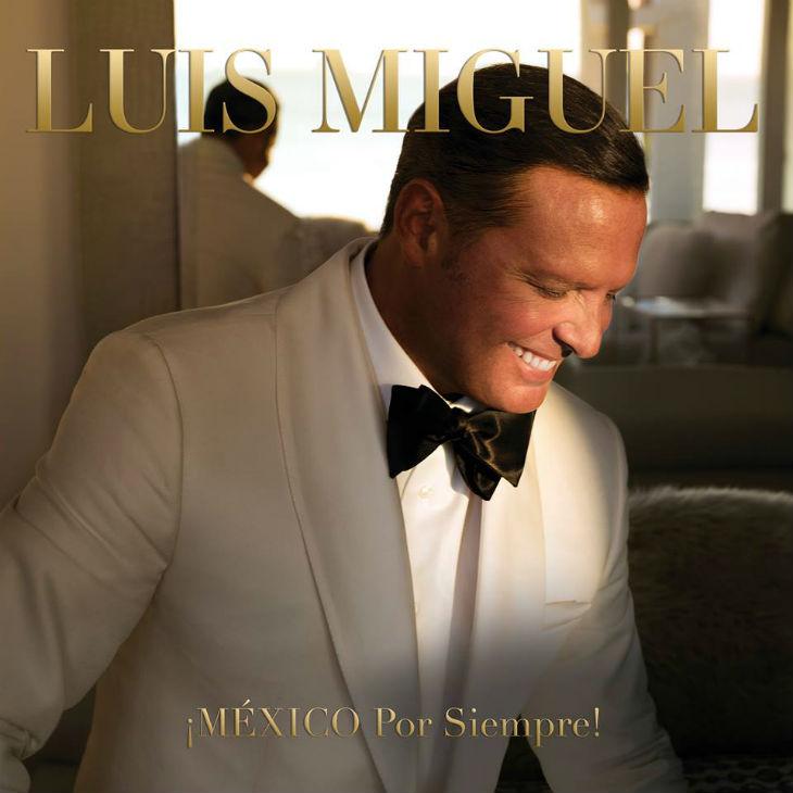 Luis Miguel revela portada de su nuevo disco  ¡MÉXICO POR SIEMPRE ... a88b9b92845
